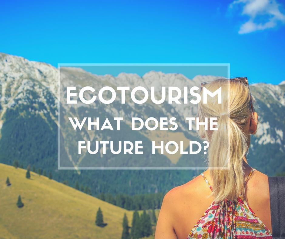 ecotourism future