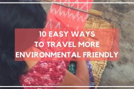 10 Easy Ways to Travel more Environmental Friendly