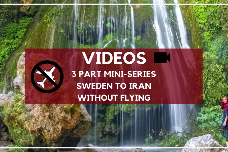 vlog travel without flying sweden iran